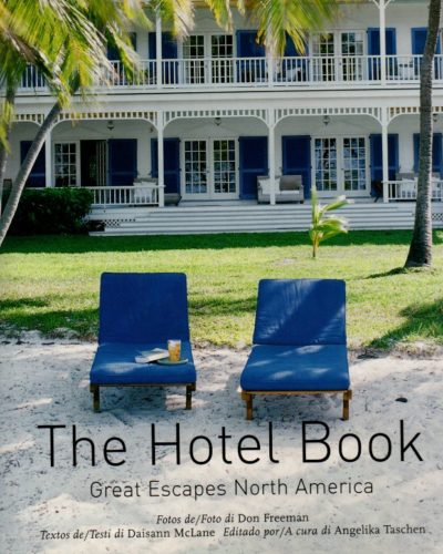 The Hotel Book Great Escapes North America
