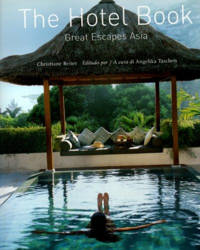 The Hotel Book GreaT Escapes Asia
