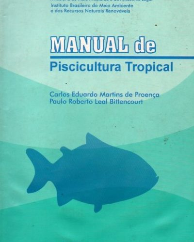 Manual de Piscicultura Tropical