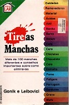 Tire as Manchas