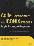 Agile Development with Iconix Process people and Pragmatism