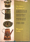 The History & Folklore of American Coutry Tinware 1700-1900