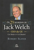 Os 29 segredos de Jack Welch CEO da GE