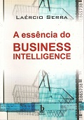 A essência do business inteligente